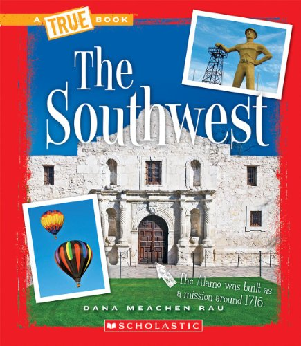 The Southwest (A True Book)