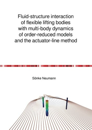 Lifting Fluid (Fluid-structure interaction of flexible lifting bodies with multi-body dynamics of order-reduced models and the actuator-line method)