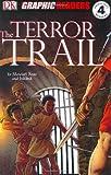 The Terror Trail, Stewart Ross, 075662570X