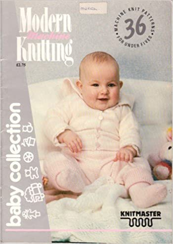 Modern Machine Knitting 36 Machine Knit Patterns For Under Fives