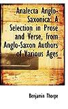 Analecta Anglo-Saxonic, Benjamin Thorpe, 0559246781
