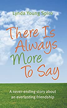 There Is Always More To Say by [Spiro, Lynda Young]