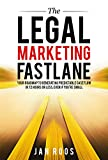 The Legal Marketing Fastlane