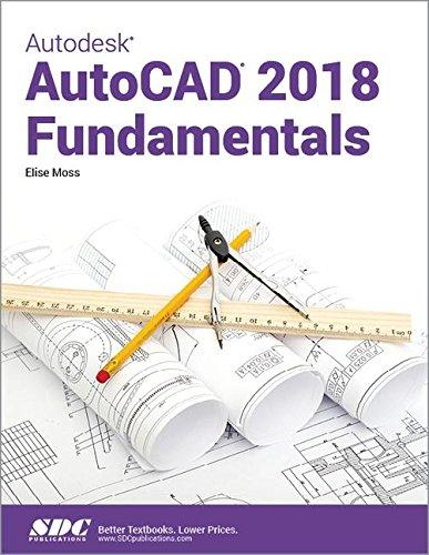 Autodesk AutoCAD 2018 Fundamentals