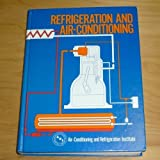 Refrigeration and Air Conditioning, Air Conditioning and Refrigeration Institute Staff, 0137701640
