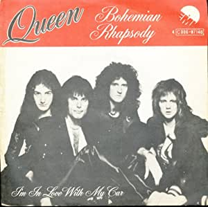 Bohemian Rhapsody/I'm In Love With My Car