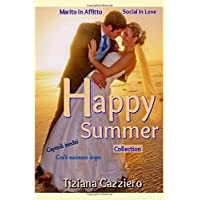 Happy Summer Collection: Marito in Affitto e Social In Love. Cos'è successo dopo?