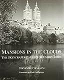 Mansions in the Clouds, Steven R. Ruttenbaum, 0917439090