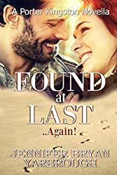 Found at Last ..Again! (Porter Kingston Series Book 6)