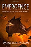img - for Emergence: Book One of the Dark Tide Trilogy book / textbook / text book