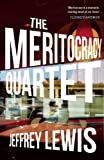 The Meritocracy Quartet, Jeffrey Lewis, 1908323450