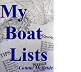 My Boat Lists: 100 and some Lists of Basics, Tips and How-to Advice for the Simple Sailor