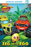 Zeg and the Egg (Blaze and the Monster Machines)