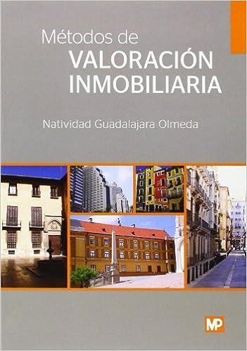 Métodos de valoración inmobiliaria: Amazon.es: NATIVIDAD GUADALAJARA OLMEDA: Libros