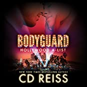 Bodyguard: Hollywood A-List, Book 2 | CD Reiss