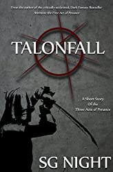Talonfall: A Short Story of the Three Acts of Penance