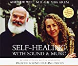 Image of Self-Healing with Sound and Music: Revitalize Your Body and Mind with Proven Sound-Healing Tools