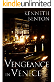 Vengeance in Venice (A Peter Craig International Espionage Thriller Book 3)