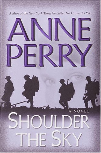 Shoulder Trench - Shoulder the Sky: A Novel (World War I Book 2)