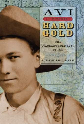 Library Book: Hard Gold: The Colorado Gold Rush of 1859 (Rise and Shine) by Brand: Disney Hyperion