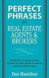 img - for Perfect Phrases for Real Estate Agents & Brokers (Perfect Phrases Series) by Hamilton (1-Nov-2008) Paperback book / textbook / text book