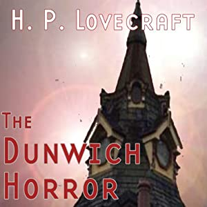 The Dunwich Horror (Dramatized) Hörspiel