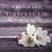 Unmasked: Volume Two: Unmasked, Book 2 | Cassia Leo