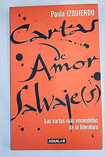 Cartas de amor salvaje: Amazon.es: Paula Izquierdom: Libros