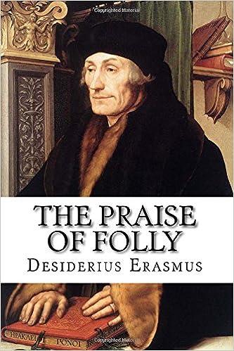 The Praise of Folly: Amazon co uk: Desiderius Erasmus, John Wilson