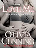 Love Me (One Night with Sole Regret Book 12)