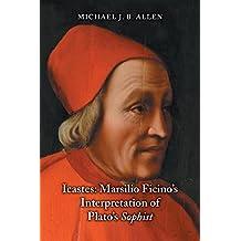 Icastes: Marsilio Ficino's Interpretation of Plato's Sophist