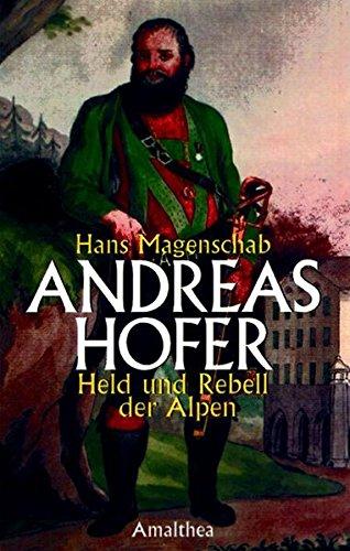 andreas-hofer-held-und-rebell-der-alpen