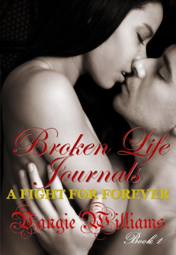 A Fight for Forever (Broken Life Journals Book 1)
