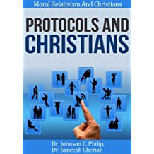Protocols And The Christian (Moral Relativism And Christians)