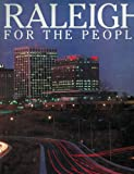 Raleigh for the People by Chip Henderson and Jane Collins, Chip Henderson and Jane Collins, 0917631064