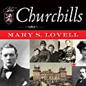 The Churchills: In Love and War Audiobook by Mary S. Lovell Narrated by Anne Flosnik