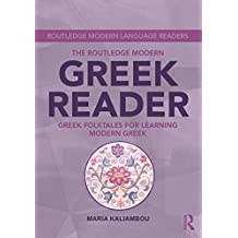 The Routledge Modern Greek Reader: Greek Folktales for Learning Modern Greek (Routledge Modern Language Readers)
