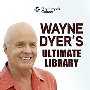Wayne Dyer's Ultimate Library Speech