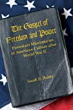 The Gospel of Freedom and Power, Sarah E. Ruble, 1469618931