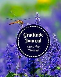 Gratitude Journal: Count My Blessings (Volume 4)