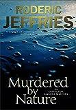 Murdered by Nature (Inspector Alvarez Novels)