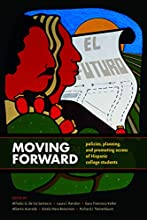 Moving Forward-Policies, Planning, and Promoting Access of Hispanic College Students