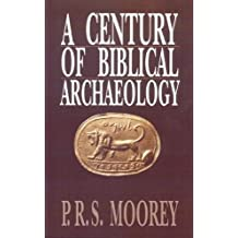 Century Of Biblical Archaeology