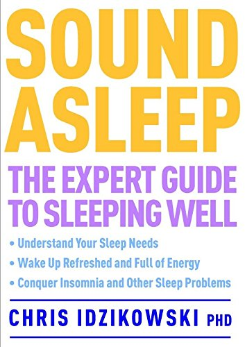 Sound Asleep: The Expert Guide to Sleeping Well pdf