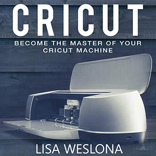 Pdf Home Cricut: Become the Master of Your Cricut Machine