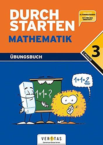 Durchstarten - Mathematik - Neubearbeitung: 3. Schulstufe - Dein Übungsbuch: Übungsbuch mit Lösungen. Inkl.