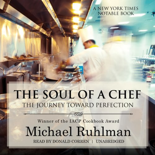 The Soul of a Chef: The Journey Toward Perfection: Library Edition by Blackstone Audio Inc