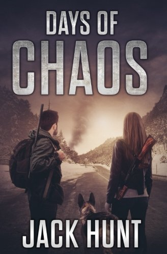 Days of Chaos (EMP Survival Series) (Volume 2)