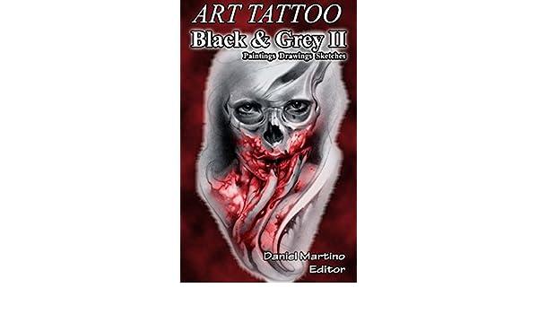 Tatoo Images: ART TATTOO Black and Gray II.: Paintings. Designs ...