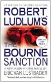 The Bourne Sanction, Robert Ludlum and Eric Van Lustbader, 1455519405